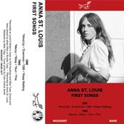 Anna St. Louis: First Songs