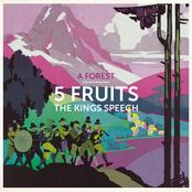 5 Fruits / The Kings Speech