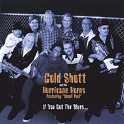 Cold Shott and The Hurricane Horns: If You Got The Blues...