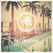 Lee Foss: Hot Creations present Hot High Lights