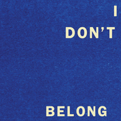 Fontaines D.C.: I Don't Belong