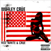Motley Crue: Red White & Crue