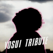 YOSUI TRIBUTE