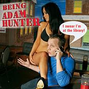 Adam Hunter: Being Adam Hunter