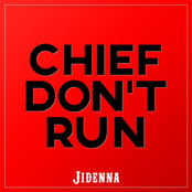 Chief Don't Run