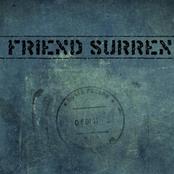 our friend, surrender