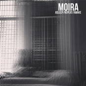 Moira: Asleep/Repeat/Awake