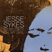 Jesse Sykes: Oh, My Girl