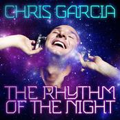 Chris Garcia: The Rhythm Of The Night