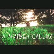 A Maiden Calling - Single