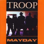Troop: Mayday