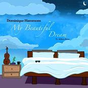 Dominique Hammons: My Beautiful Dream
