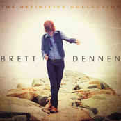 Brett Dennen: The Definitive Collection