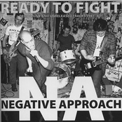 Negative Approach: Ready To Fight