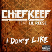 Chief Keef: I Don't Like