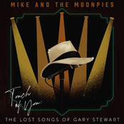 Mike and the Moonpies: Touch of You: The Lost Songs of Gary Stewart