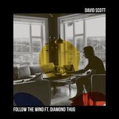 David Scott: Follow the Wind