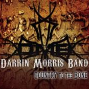Darrin Morris Band: Country to the Bone