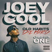 Joey Cool: Old Habits Die Hard Chapter One