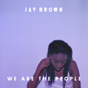 Jay Brown: We Are the People