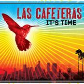 Las Cafeteras: It's Time