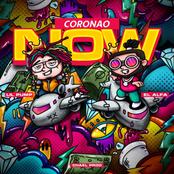 El Alfa: Coronao Now