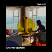 David Scott: Departures (Deluxe)
