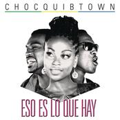 ChocQuibTown: Eso Es Lo Que Hay