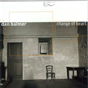 Dan Balmer: Change of Heart