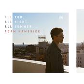 Adam Hambrick: All You, All Night, All Summer