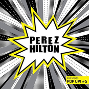 Perez Hilton Presents Pop Up! #5