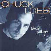 Chuck Loeb: When I'm With You