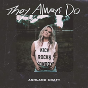Ashland Craft: They Always Do