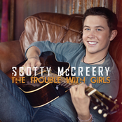 Scotty McCreery: The Trouble With Girls