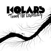 Kolars: Touch the Lightning