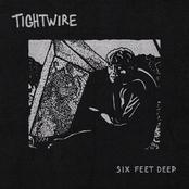 Tightwire: Six Feet Deep