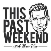 Theo Von: This Past Weekend