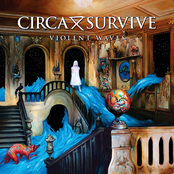 Circa Survive: Violent Waves