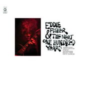 Eddie Fisher And The Next One Hundred Years