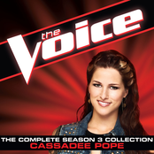 Cassadee Pope: The Complete Season 3 Collection (The Voice Performance)