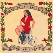 The Black Lillies: Hard to Please