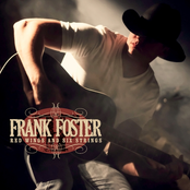 Frank Foster: Red Wings and Six Strings