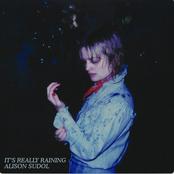 Alison Sudol: It's Really Raining