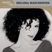 Melissa Manchester: Platinum & Gold Collection
