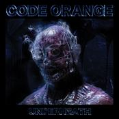 Code Orange: Underneath