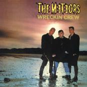The Meteors: Wreckin' Crew