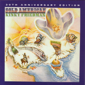 Kinky Friedman: Sold American-30Th Anniversary