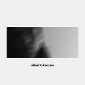 Afraid to Lose You - EP