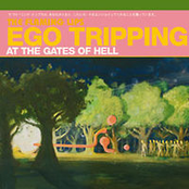 Ego Tripping At The Gates Of Hell EP