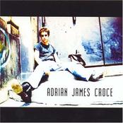 Aj Croce: Adrian James Croce